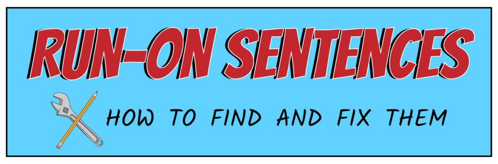 Run-on Sentences Blog Title
